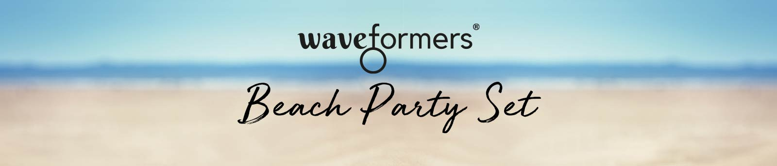 Waveformers Beach Party Set