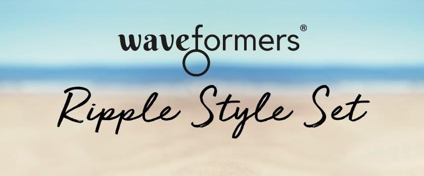 Ripple Waveformers Style Set